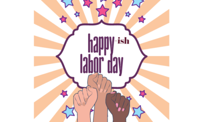 A note saying Happy-ish Labor Day with fists raised